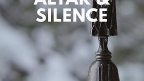 Silence and Altar