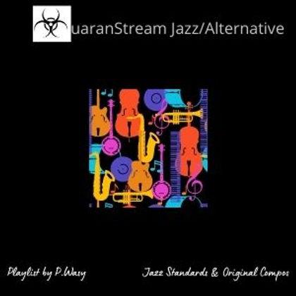 QuaranStream Jazz/Alternative