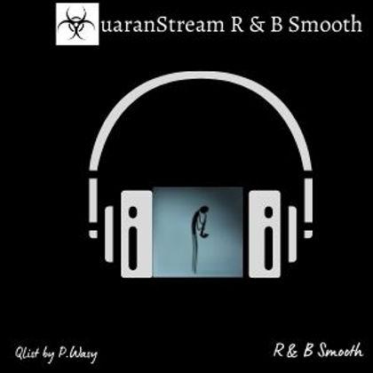 QuaranStream R&B Smooth
