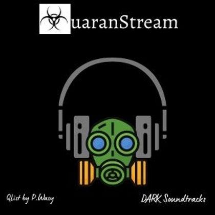 QuaranStream Dark/Psychological Thriller Soundtracks