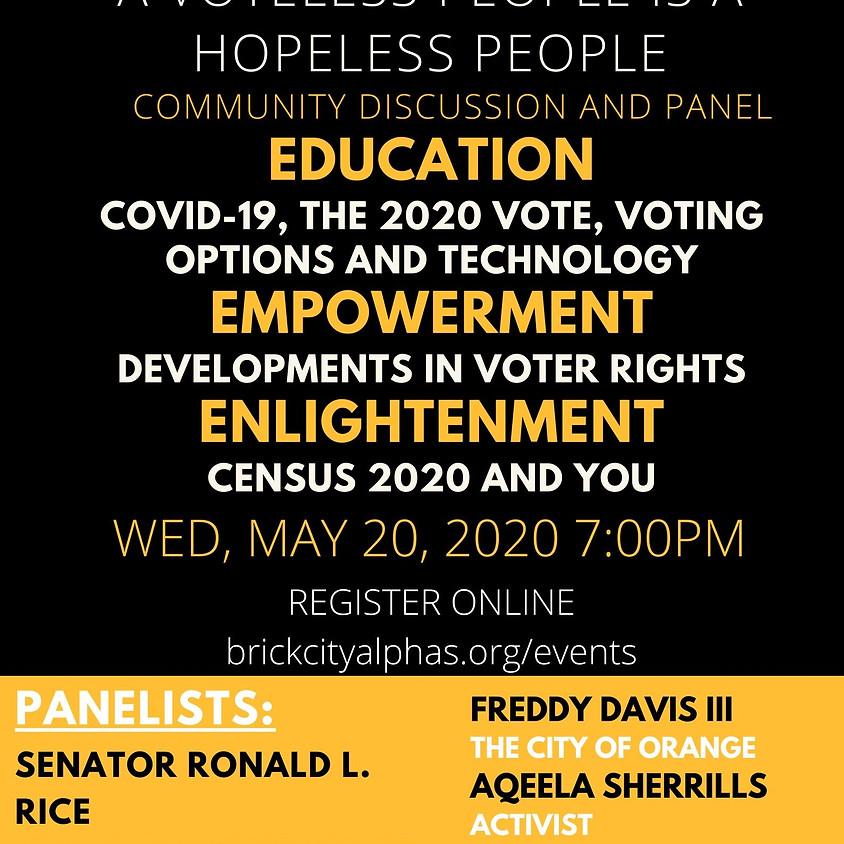 A Voteless People is a Hopeless People Community Panel discussion