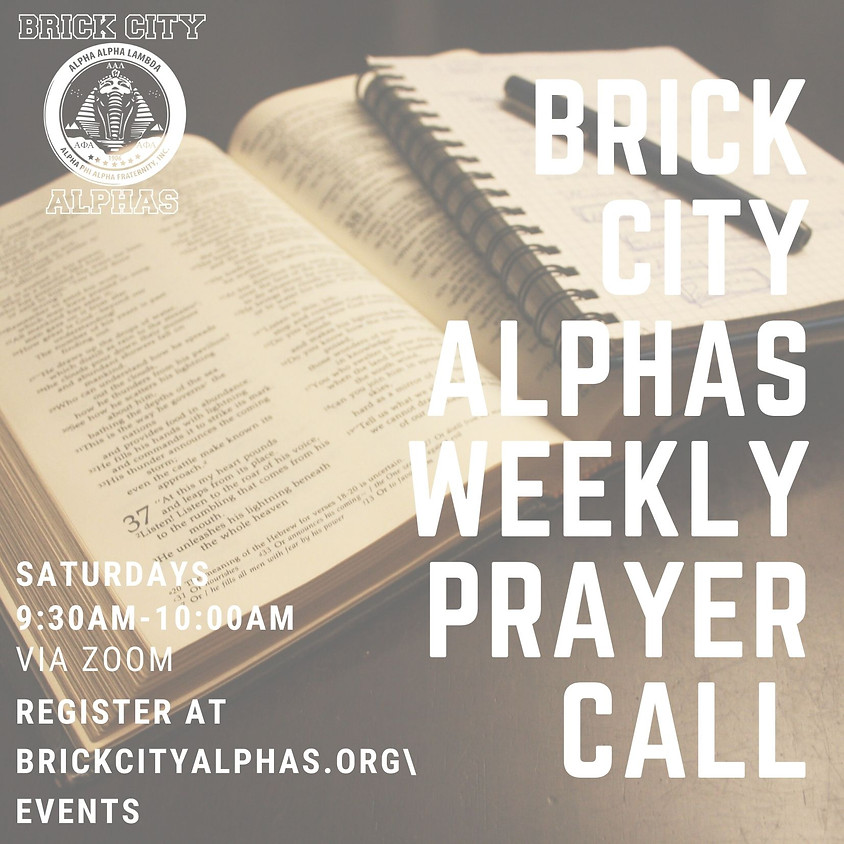 Brick City Alphas Weekly Prayer Call
