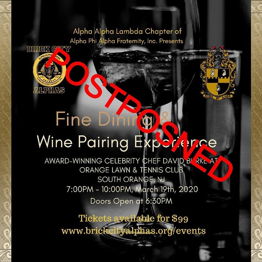 Fine Dining & Wine Pairing Experience (POSTPONED)