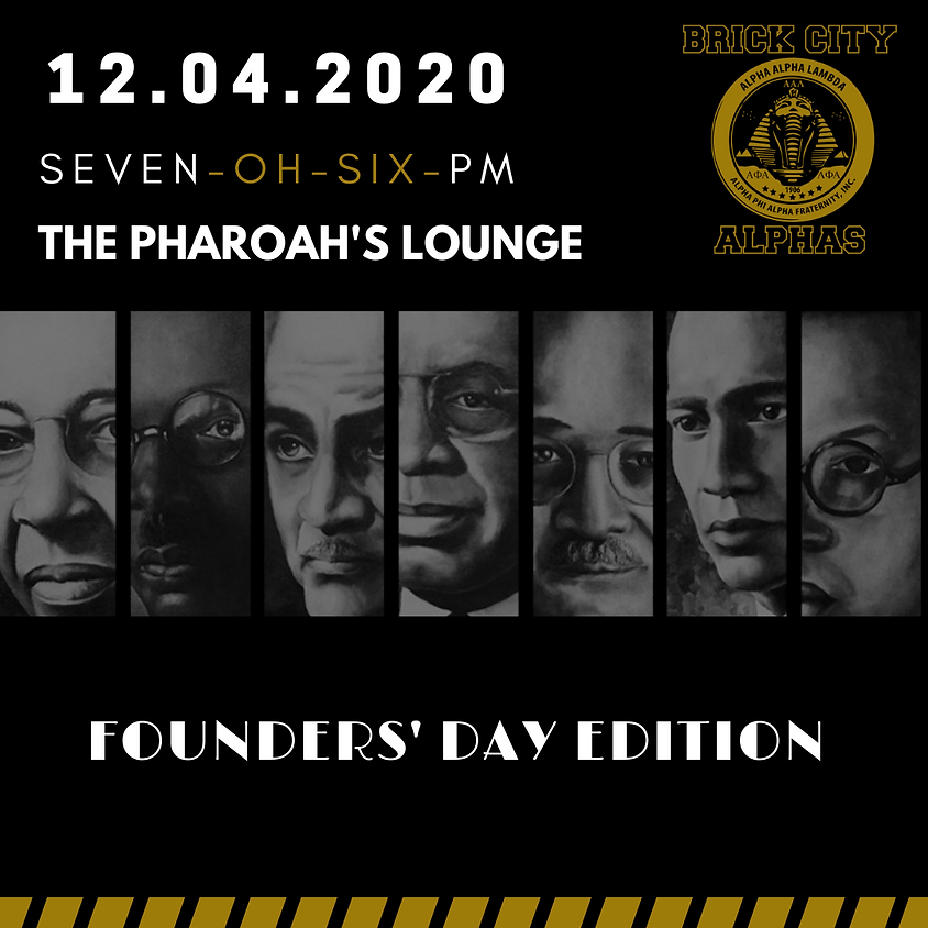 THE PHARAOH'S LOUNGE: Founder's Day Edition
