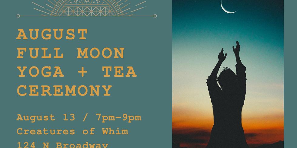 August Sturgeon Full Buck Moon - Circle, Yoga, & Tea Ceremony