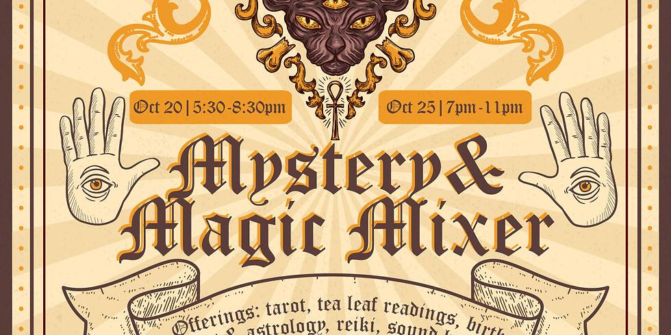 MYSTERY & MAGIC MIXER ✨ Oct 20 & 25