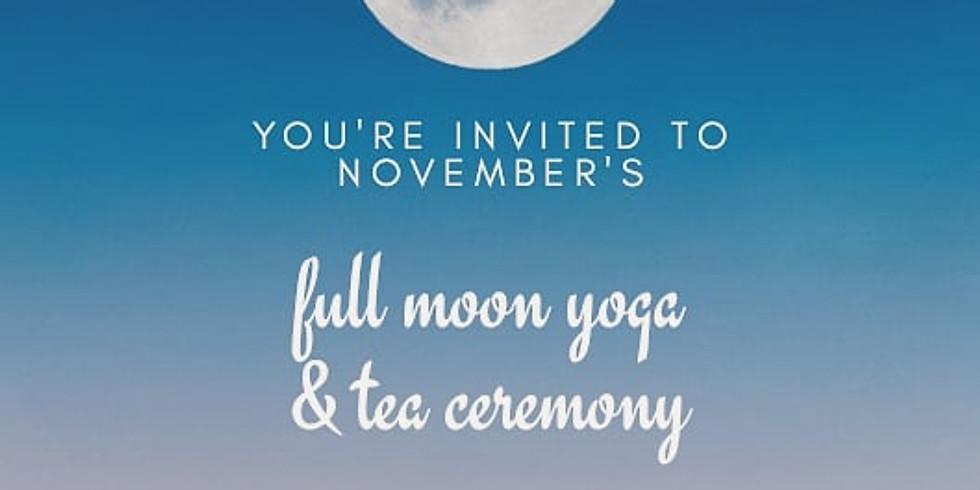 November Full Moon - Circle, Yoga, & Tea Ceremony