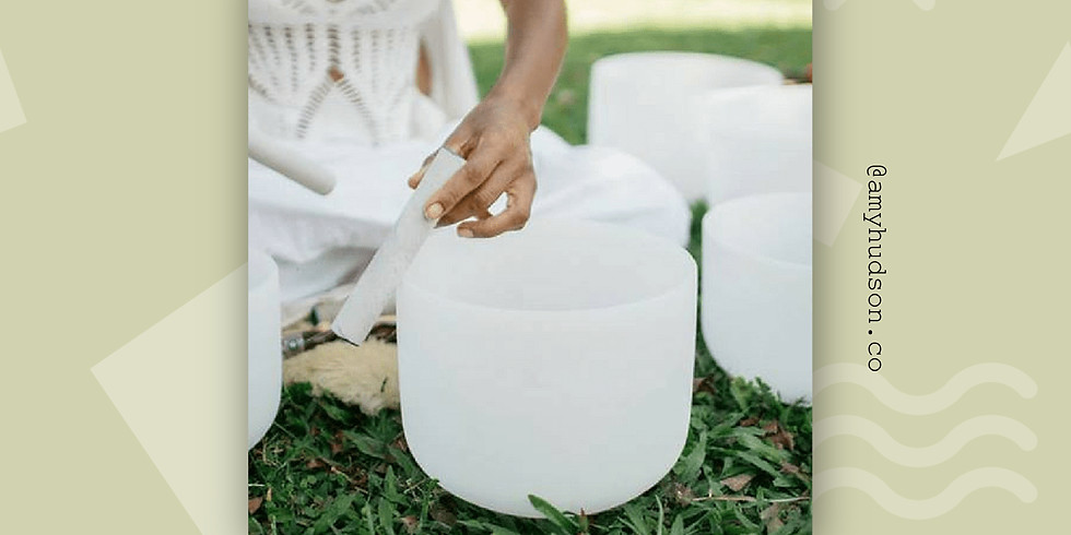 September Sound Bath Healing Ceremony with Amy Hudson
