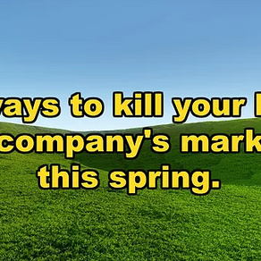 17 Ways to fail with your lawn care marketing this season.