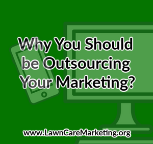 Why You Should be Outsourcing Your Marketing?