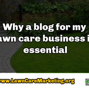 Why a blog for my lawn care business is essential
