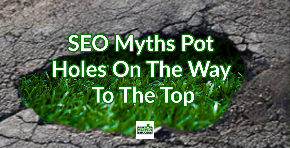 SEO Myths Pot Holes On The Way To The Top