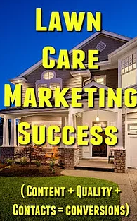 Set Yourself Apart With Lawn Care Marketing