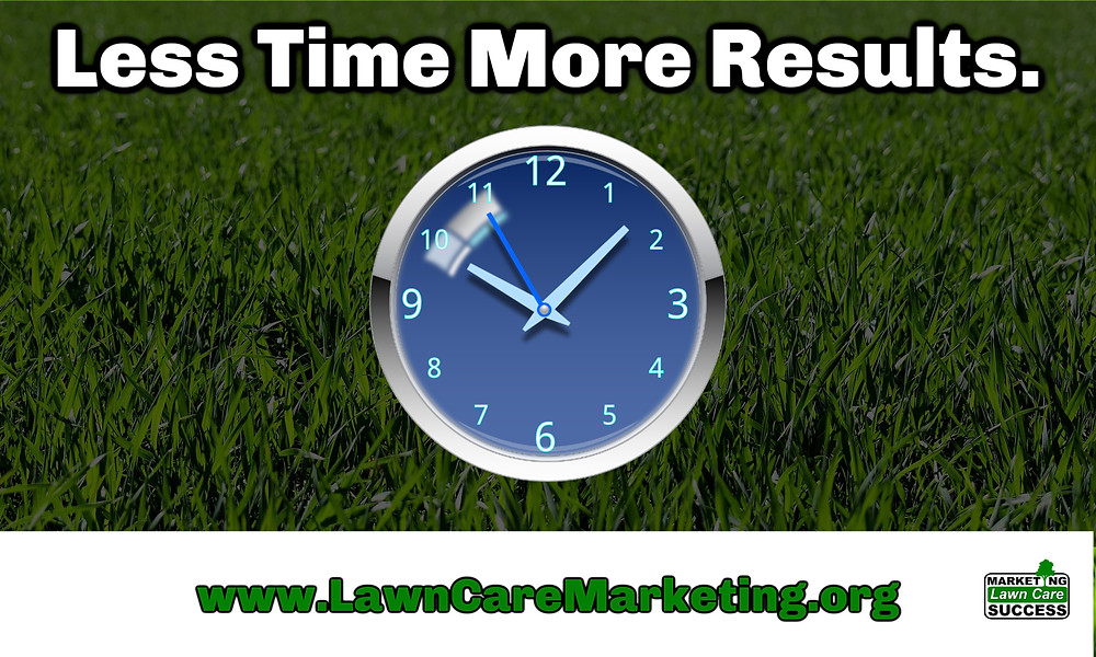 Less time more Results.