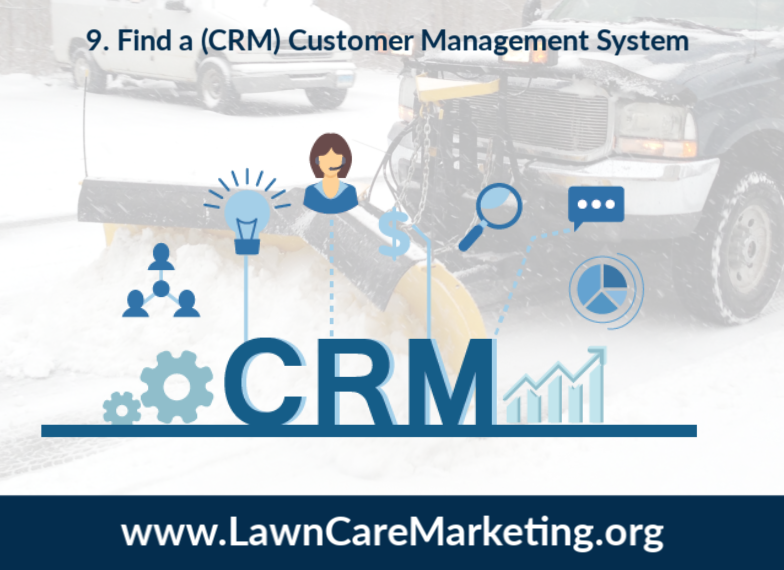 9. Find a (CRM) Customer Management System