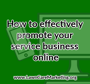 How to effectively promote your service business online