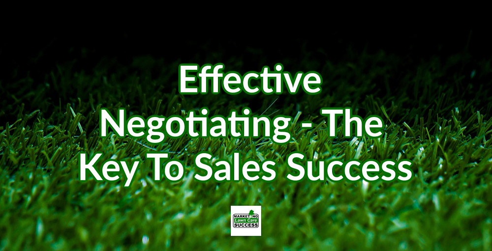 Effective Negotiating - The Key To Sales Success