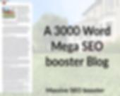 A 3000 Word Mega SEO Booster Blog