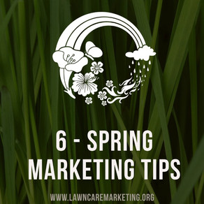 Spring Is Here - Get In Gear With Your Lawn Care Marketing
