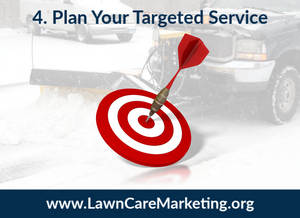 4. Plan Your Targeted Service Area