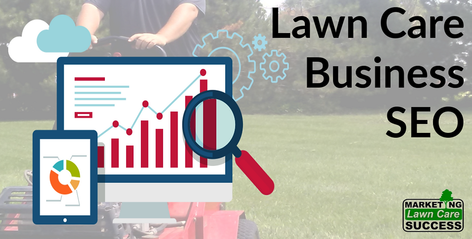 Lawn Care Business SEO