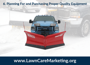 6. Planning For and Purchasing Proper Quality Equipment