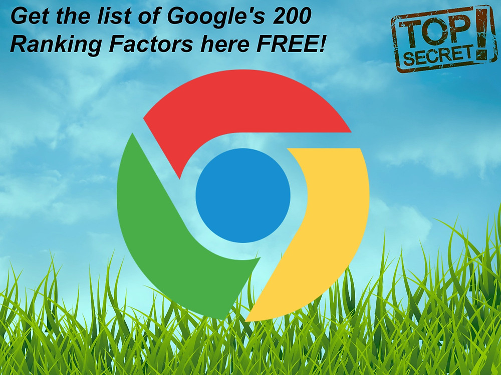 Get the list of Google's 200 Ranking Factors here FREE!