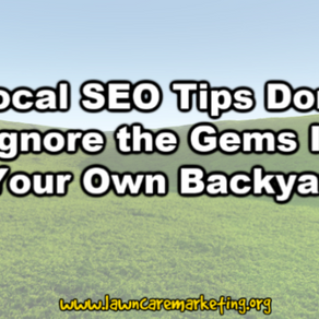 Local SEO Tips Don't Ignore the Gems In Your Own Backyard