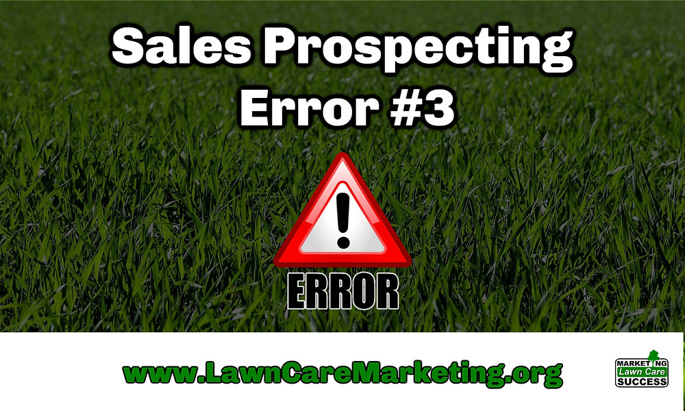 Sales Prospecting Error #3