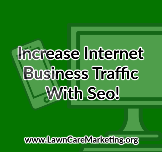 Increase Internet Business Traffic With Seo!