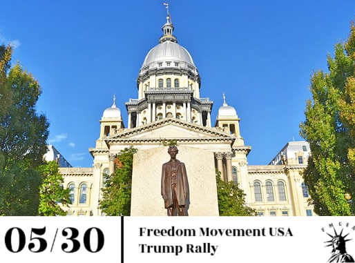 Freedom Movement USA Plans Massive Comeback Trump Rally After Covid-19 Shutdown In Springfield, IL