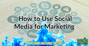 How to Use Social Media for Marketing