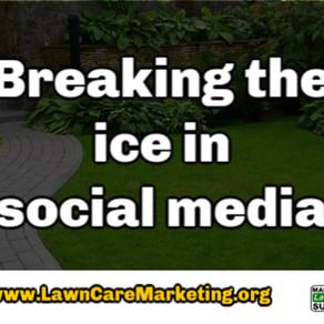 Breaking the ice in social media