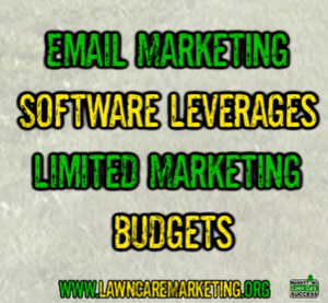 Email Marketing Software Leverages Limited Marketing Budgets
