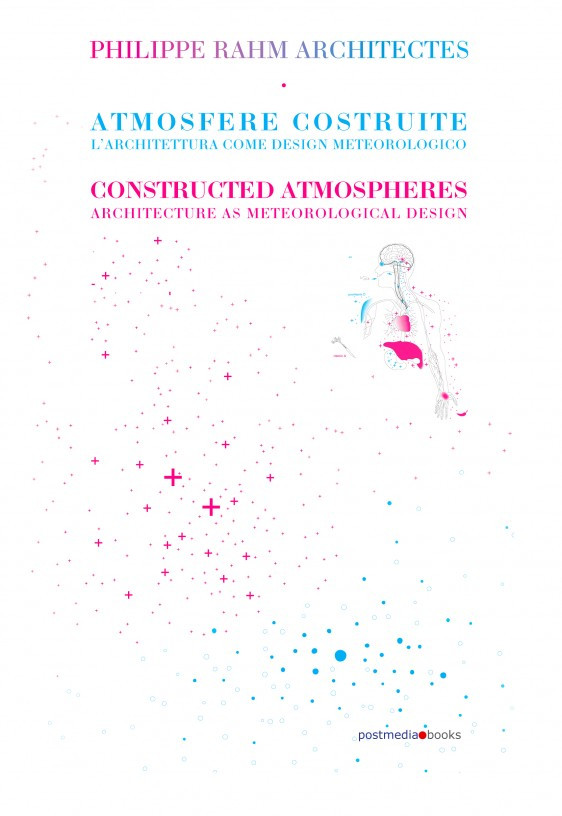 Book launch and lecture: Constructed Atmospheres: Architecture as Meteorological Design