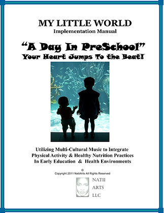 "My Little World ""A Day in Preschool"" Implementation Manual"