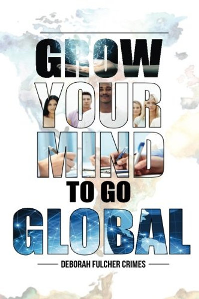 Grow Your Mind To Go Global