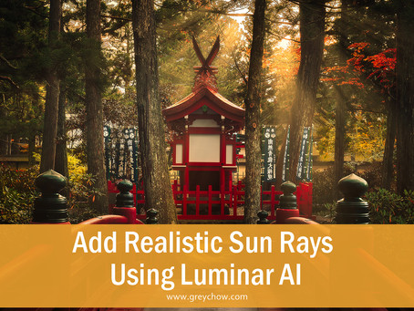 How to add realistic sun rays using Luminar AI