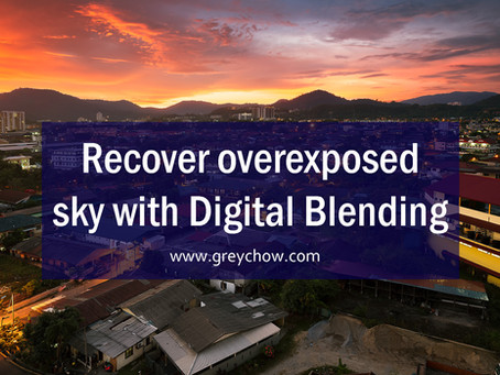 Recover Overexposed Sky With Digital Blending