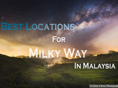 Best locations in Malaysia to photograph Milky Way