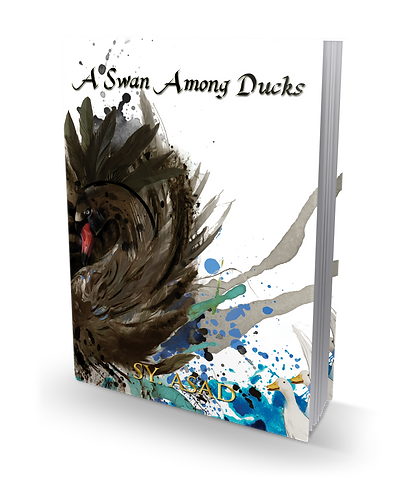 A Swan Among Ducks *Signed Copy*