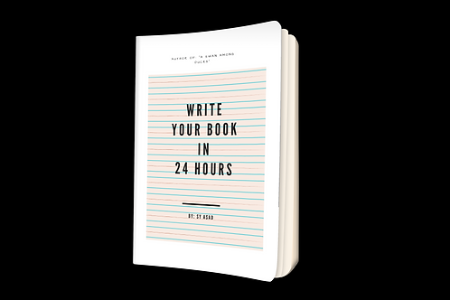 Write Your Book In 24 Hours *Signed Copy*