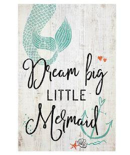 Dream Big Little Mermaid Sign