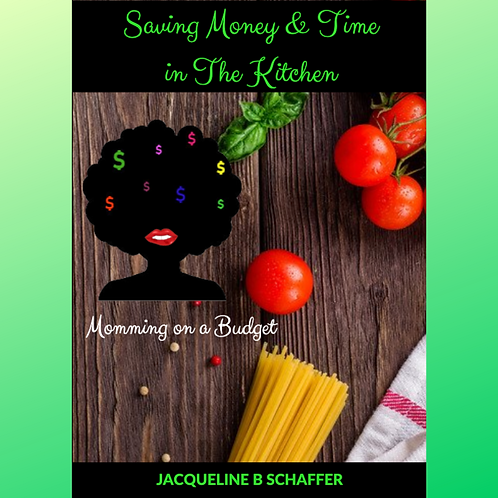 Saving Money & Time in the Kitchen