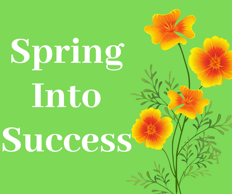 Spring Into Success
