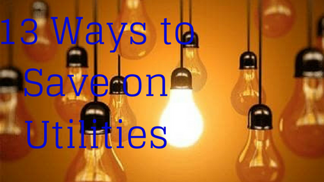 13 Ways to Cut Your Utility Bills