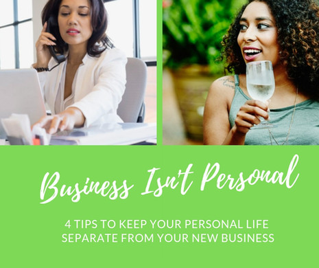 Separating Business & Personal Life