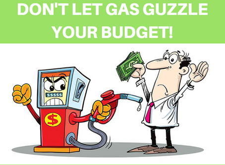 Don't Let Gas Guzzle Your Budget