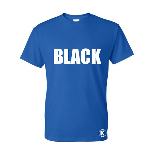 Blue Tee with BLACK in white