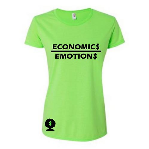 Economic$ over Emotion$ Tee